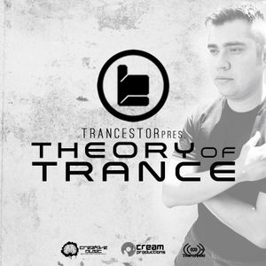 TRANCESTOR PRES. THEORY OF TRANCE 048