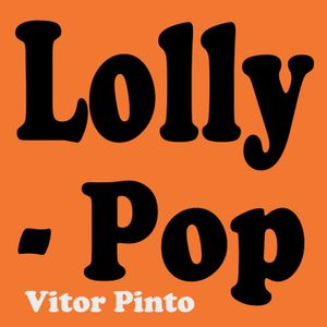 Lolly Pop - 24 Maio 2019 - 2ª hora