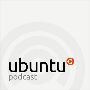 S10E21 – Godly Heady Airport - Ubuntu Podcast