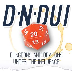 D'n'DUI KINGFISH CHRONICLES - 1: PARTY CRASHING