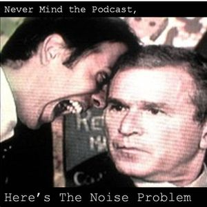 The Noise Problem Episode 2