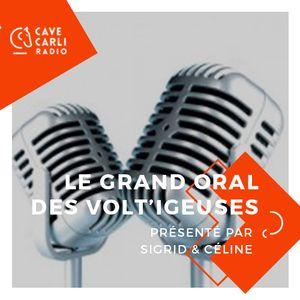 GRAND ORAL DES VOLT'IGEUSES DU 25 JANVIER AU 7 FEVRIER