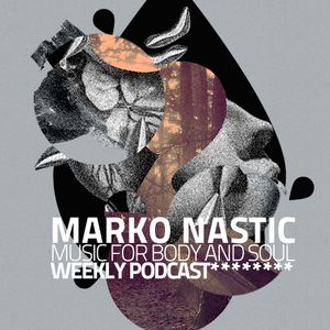 marko nastic @ music for body and soul for new year!