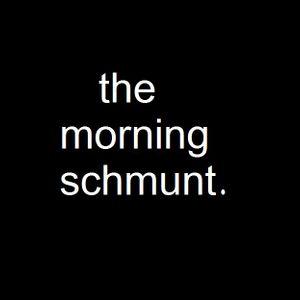 The Morning Schmunt (18/02/11)