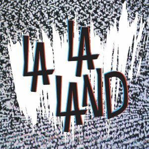 La La Land 02/04
