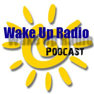 Wake up Radio Show, Sunday July 13, 2014
