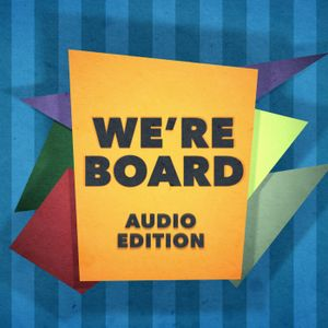 Festivus - We're Board - Board Game Show! - Audio