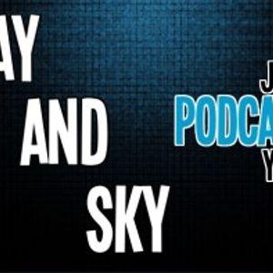#17 - 9/25/13 - Jay and Sky