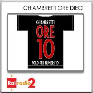 CHIAMBRETTI ORE DIECI del 26/01/2014 - PARTE 2