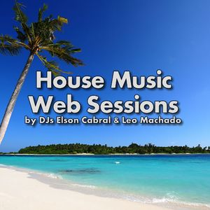House Music Web Sessions 07/10/2011 - DJ Elson Cabral