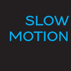 Slow Motion #26