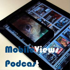 MobileViews Podcast 179: First world tech grumbling