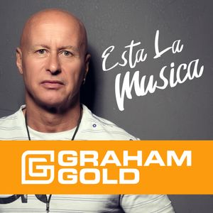Graham Gold's Esta la Musica Episode 19hr1