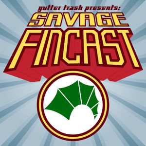 Savage FINcast – Episode 55: Jennifer Ruins EVERYTHING