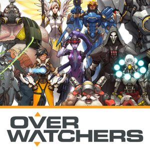 "Overwatchers #10: ""Support Your Friends"""