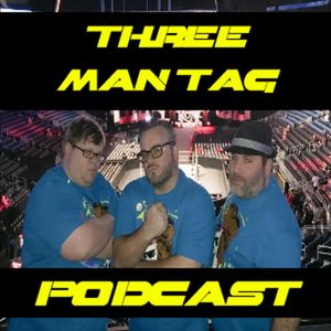 Three Man Tag - Season 2 - Episode 2