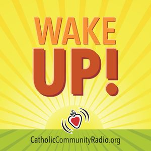 Wake Up! for Monday, July 10