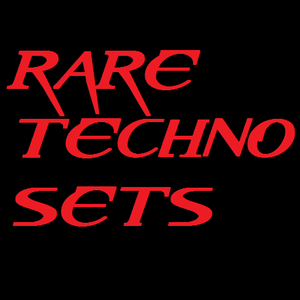 Rare Techno Sets