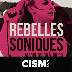 Rebelles soniques : 12/09/2016 16:00