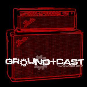 Groundcast#78 – Retrospectiva da música no Brasil