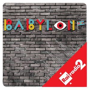 BABYLON del 14/01/2018 - Sunday!