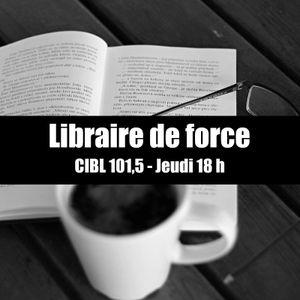 039 Libraire de force 2019-04-11, CIBL 101,5 Montréal