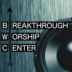 Praise Brings Breakthrough - Mike Saykin 6.26.16