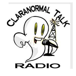 Claranormal Talk Radio Live