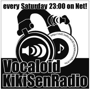 VOCALOID 聴き専ラジオ 第330回