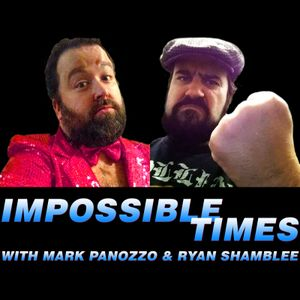 Impossible Times - Episode 27