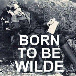 Oscar Wilde - Born to be Wilde Mix