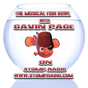 Stomp Radios Musical Fishbowl With Gavin Page 13 August 2012