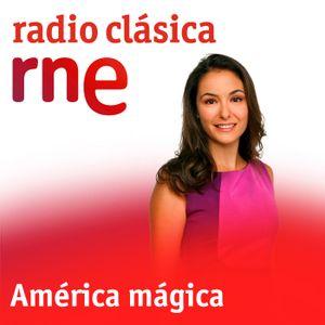 América mágica - Maitines de Guadalupe - 06/12/14