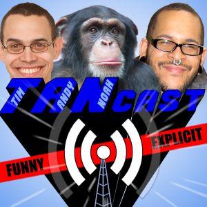 TANcast 406 – Comedy Bang Bang, I'm All Up In Your Base Stealing Yo Bits