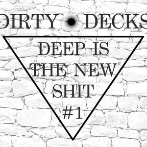 DEEP IS THE NEW SHIT #1