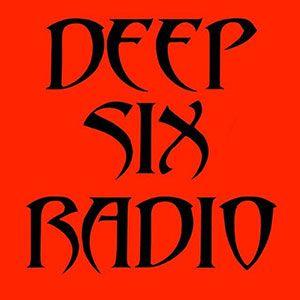 Deep Six Radio - Episode 113