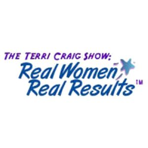 The Terri Craig Show:  Real Women - Real Results with Marlene Tellez
