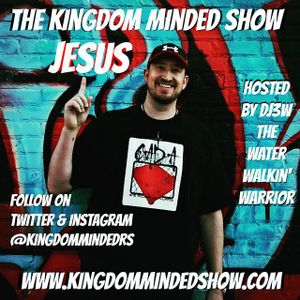 The Kingdom Minded Show Ep. 170