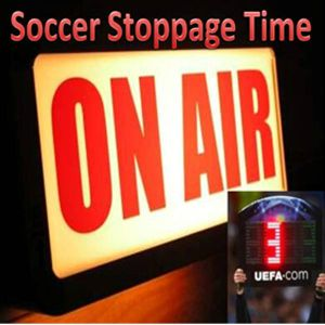 Soccer Stoppage Time - 28 March 2016