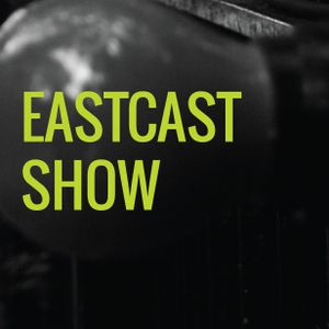 EastCast Show #65 Live on Resonance FM Clear Spot