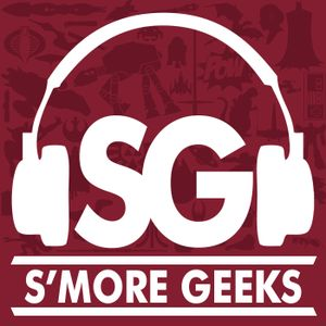S'more Geeks #103