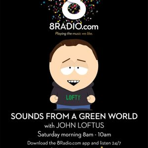8Radio presents Sounds from a Green World - May 23rd