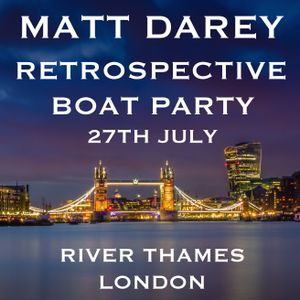 Nocturnal 708  - Tickets for Matt Darey Retrospective Boat Party 27-07-19 http://mattdarey.com