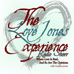 The Love Jones Experience Radio Show -Malik Al Nasir
