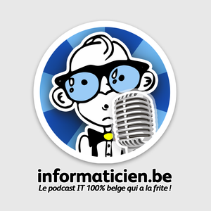 Podcast informaticien.be - On est arrivés au 10 !