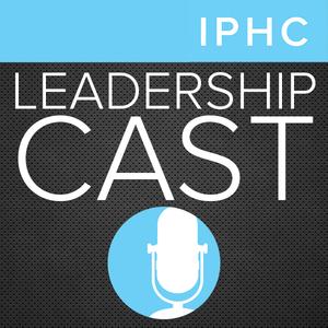 Leadership Cast #44: Chris Maxwell