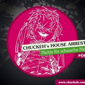 chuckeh's House Arrest Vol. 6