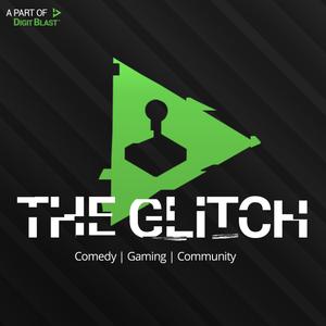 The Glitch Podcast Episode 1