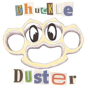Chuckle Duster - Podcast 15