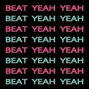 Beat Yeah Yeah - Dubstep Mix (August 2012)